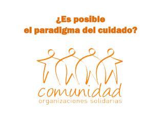 ¿Es posible el paradigma del cuidado?