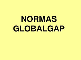 NORMAS GLOBALGAP