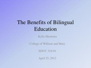 The Benefits of Bilingual Education