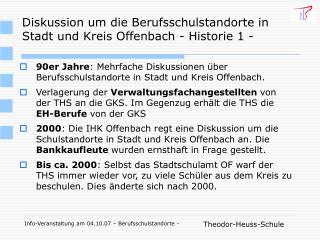 Diskussion um die Berufsschulstandorte in Stadt und Kreis Offenbach - Historie 1 -