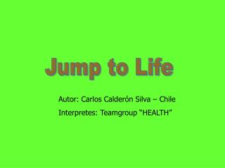Jump to Life