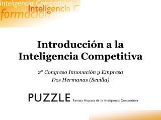 Introducci�n a la Inteligencia Competitiva