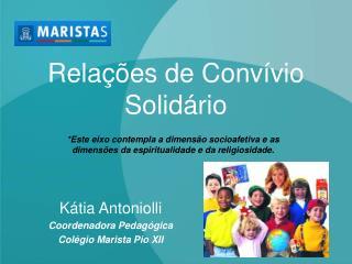 Relações de Convívio Solidário