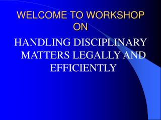 WELCOME TO WORKSHOP ON