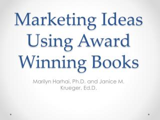 Marketing Ideas Using Award Winning Books