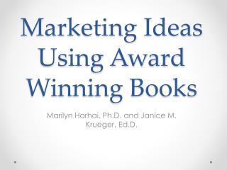 Marketing Ideas Using Award Winning Books