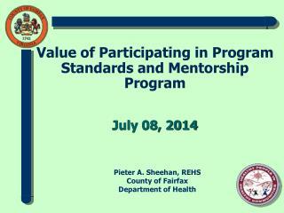 Value  of Participating in Program Standards and Mentorship Program  July 08, 2014