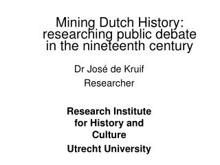 Mining Dutch History: researching public debate in the nineteenth century