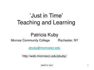 'Just in Time'  Teaching and Learning