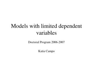 Models with limited dependent variables