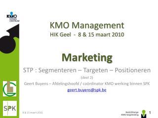 KMO Management HIK Geel  -  8 & 15 maart 2010