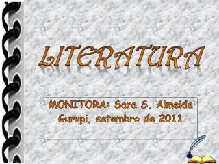 MONITORA: Sara S. Almeida Gurupi, setembro de 2011