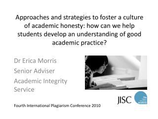 Dr Erica Morris Senior Adviser Academic Integrity Service
