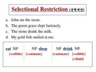 Selectional Restriction  ( 선택제한 )