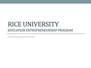 Rice University  Education entrepreneurship Program