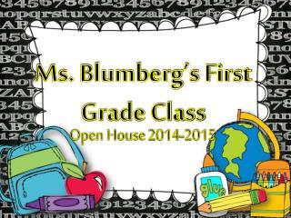 Ms. Blumberg's First Grade Class