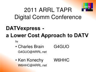 2011 ARRL TAPR  Digital Comm Conference