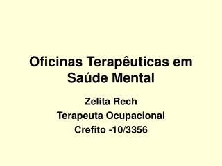 Oficinas Terapêuticas em Saúde Mental