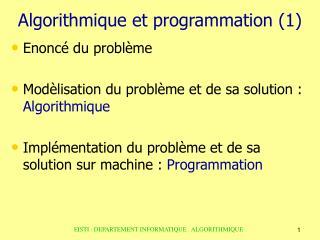 Algorithmique et programmation (1) 