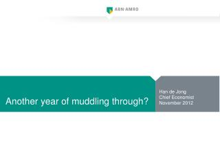 Another year of muddling through?