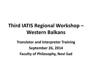 Third IATIS Regional Workshop – Western Balkans