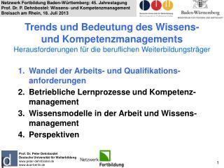 Prof. Dr. Peter Dehnbostel Deutsche Universität für Weiterbildung  peter-dehnbostel.de