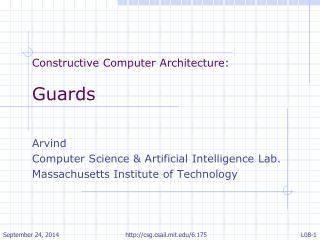 Constructive Computer Architecture : Guards