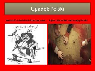 U padek Polski