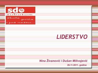 LIDERSTVO Nina Živanović i Dušan Milivojević