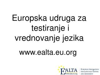 Euro pska udruga za testiranje i  vrednovanje jezika