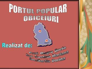 Prof. Negru Greta Înv. Costina Mariana Înv.Martin Dorina