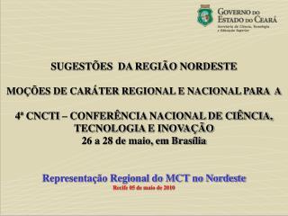 SUGESTÕES  DA REGIÃO NORDESTE MOÇÕES DE CARÁTER REGIONAL E NACIONAL PARA  A