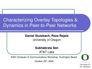 Characterizing Overlay Topologies & Dynamics in Peer-to-Peer Networks