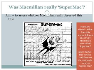 Was Macmillan really 'SuperMac'?