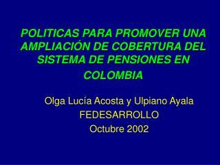 POLITICAS PARA PROMOVER UNA AMPLIACI N DE COBERTURA DEL SISTEMA DE PENSIONES EN COLOMBIA