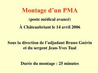 Montage d'un PMA (poste médical avancé) À Châteaubriant le 14 avril 2006