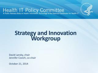 Strategy and Innovation Workgroup