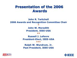 Presentation of the 2006 Awards