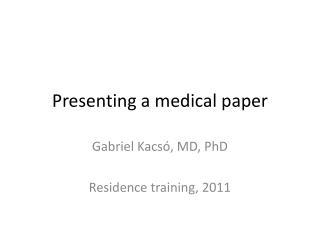 Presenting a medical paper