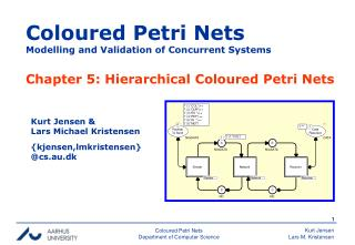 Coloured Petri Nets Modelling and Validation of Concurrent Systems