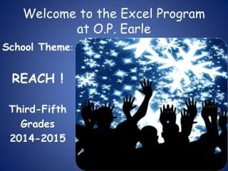 Welcome to the Excel Program  at O.P. Earle