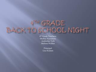 4 th  Grade  Back to school night