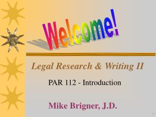 Legal Research & Writing II