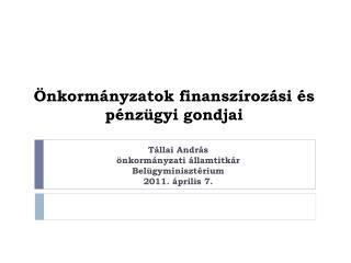 Önkormányzatok finanszírozási és  pénzügyi gondjai