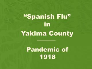 Pandemic of  1918