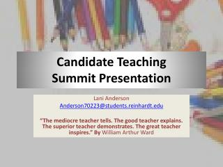 Candidate Teaching  Summit Presentation