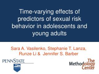 Time-varying effects of predictors  of sexual risk behavior in adolescents and young adults
