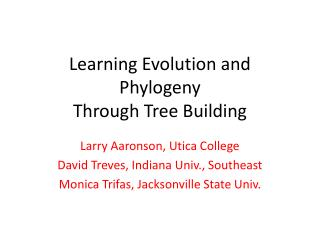 Learning Evolution and Phylogeny  Through Tree Building
