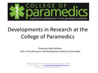 Developments in Research at the College  of  Paramedics