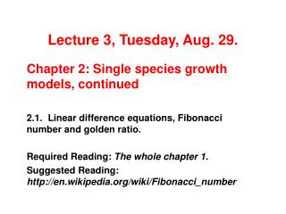 Lecture 3, Tuesday, Aug. 29.